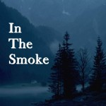 Cover for In The Smoke